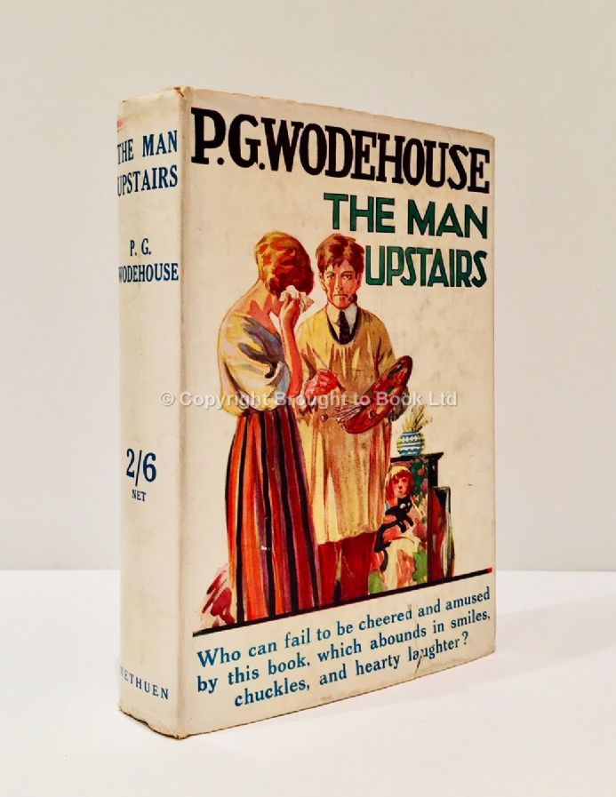 The Man Upstairs by P.G. Wodehouse Thirteenth Edition Methuen 1930